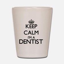 Keep calm I'm a Dentist Shot Glass
