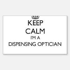 Keep calm I'm a Dispensing Optician Decal