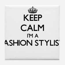 Keep calm I'm a Fashion Stylist Tile Coaster