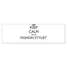 Keep calm I'm a Fashion Stylist Bumper Bumper Sticker