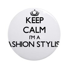 Keep calm I'm a Fashion Stylist Ornament (Round)