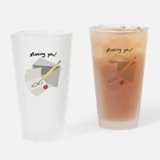 Missing You! Drinking Glass
