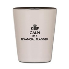 Keep calm I'm a Financial Planner Shot Glass