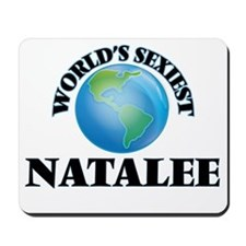 World's Sexiest Natalee Mousepad