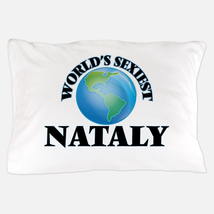 World's Sexiest Nataly Pillow Case