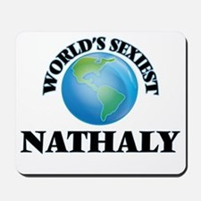 World's Sexiest Nathaly Mousepad