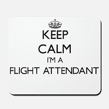 Keep calm I'm a Flight Attendant Mousepad