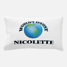 World's Sexiest Nicolette Pillow Case