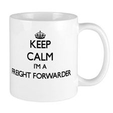 Keep calm I'm a Freight Forwarder Mugs