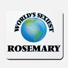 World's Sexiest Rosemary Mousepad