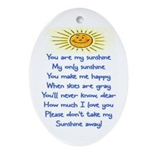 YOU ARE MY SUNSHINE Ornament (Oval)