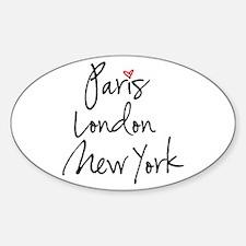 Paris, London, New York Decal