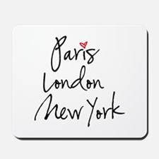 Paris, London, New York Mousepad