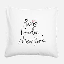 Paris, London, New York Square Canvas Pillow