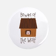 "Beware Of Wolf 3.5"" Button"