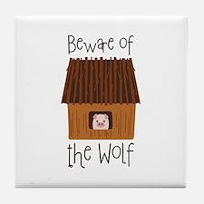 Beware Of Wolf Tile Coaster
