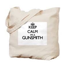 Keep calm I'm a Gunsmith Tote Bag
