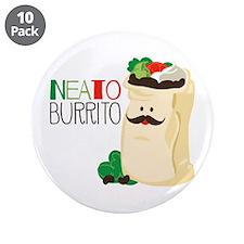 """Neato Burrito 3.5"""" Button (10 pack)"""