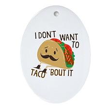 Funny Taco Ornament (Oval)