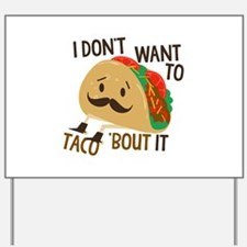 Funny Taco Yard Sign