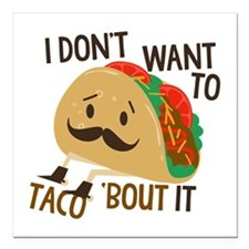 "Funny Taco Square Car Magnet 3"" x 3"""