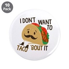"Funny Taco 3.5"" Button (10 pack)"