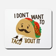 Funny Taco Mousepad