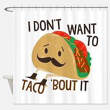 Funny Taco Shower Curtain