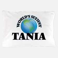 World's Sexiest Tania Pillow Case