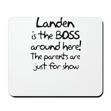 Landen is the Boss Mousepad
