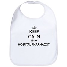 Keep calm I'm a Hospital Pharmacist Bib