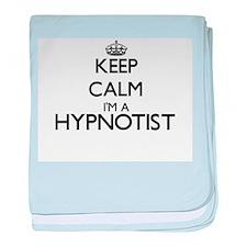 Keep calm I'm a Hypnotist baby blanket