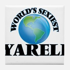 World's Sexiest Yareli Tile Coaster