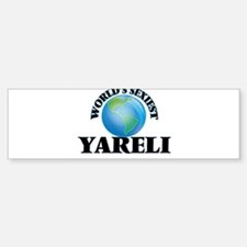 World's Sexiest Yareli Bumper Bumper Bumper Sticker
