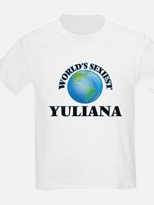 World's Sexiest Yuliana T-Shirt