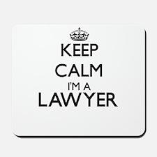 Keep calm I'm a Lawyer Mousepad