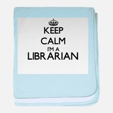 Keep calm I'm a Librarian baby blanket
