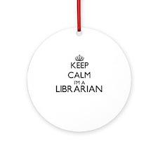 Keep calm I'm a Librarian Ornament (Round)