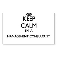 Keep calm I'm a Management Consultant Decal