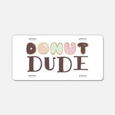 Donut Dude Aluminum License Plate