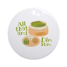 All That Ornament (Round)