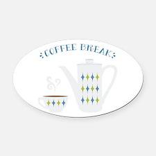 Coffee Break Oval Car Magnet