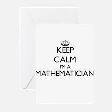 Keep calm I'm a Mathematician Greeting Cards