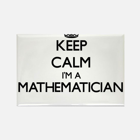 Keep calm I'm a Mathematician Magnets