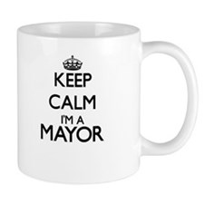 Keep calm I'm a Mayor Mugs