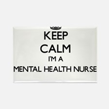 Keep calm I'm a Mental Health Nurse Magnets