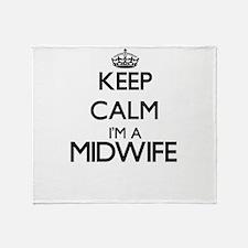 Keep calm I'm a Midwife Throw Blanket