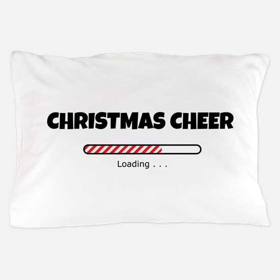 Christmas Cheer Loading Pillow Case