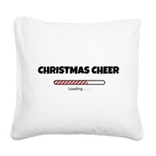 Christmas Cheer Loading Square Canvas Pillow