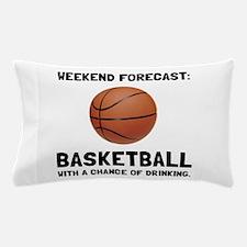 Weekend Forecast Basketball Pillow Case